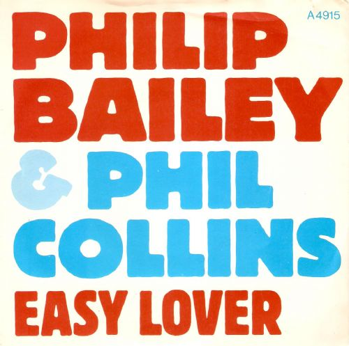 PHILIP BAILEY AND PHIL COLLINS Easy Lover Vinyl Record 7 Inch CBS 1984
